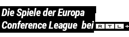 Die Spiele der Europa Conference League bei TV NOW
