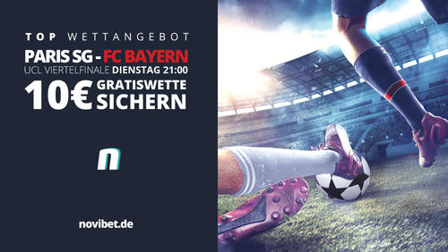 Prognose & 10€-Gratiswette zum Duell PSG gegen FC Bayern